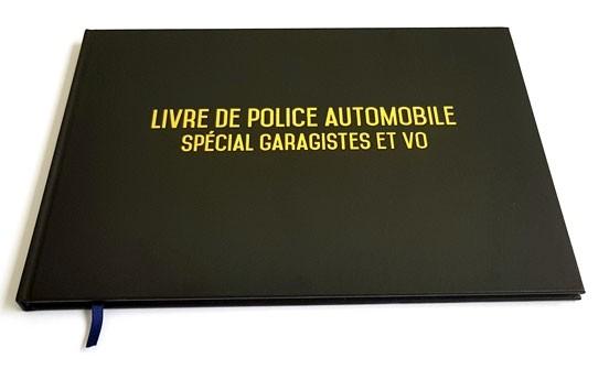 Registre spécial garagistes garages et VO - Livre de police automobile - 100 pag